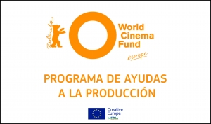 WORLD CINEMA FUND EUROPE: Encuentra financiación para tu producción