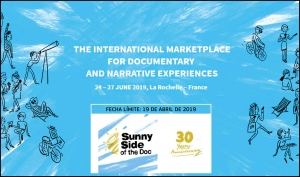 SUNNY SIDE OF THE DOC 2019: Presenta tu proyecto en el mercado internacional