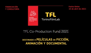 TFL CO-PRODUCTION FUND 2021: Abierta la convocatoria del fondo para películas de ficción, animación y documental
