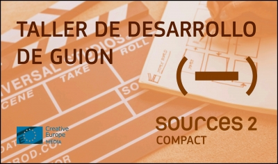 SOURCES 2 COMPACT: Apúntate a este taller intensivo de desarrollo de guion
