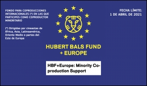 HBF+EUROPE: Abierta la convocatoria de su esquema Minority Co-Production Support